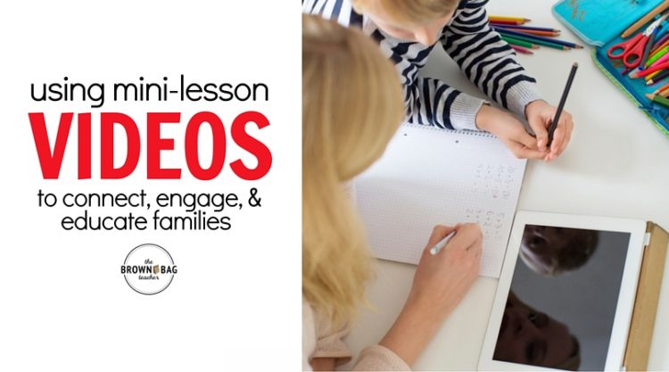 Video Mini-lessons {Keeping Parents Involved}