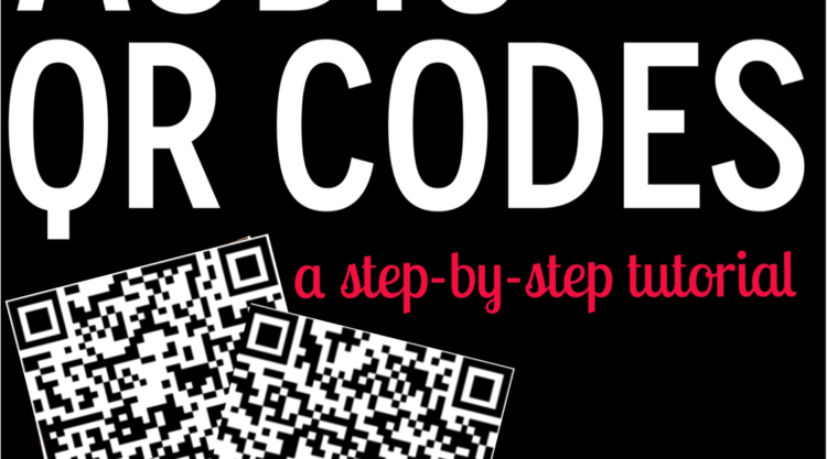 Making Audio QR Codes {A Step-by-step Tutorial}