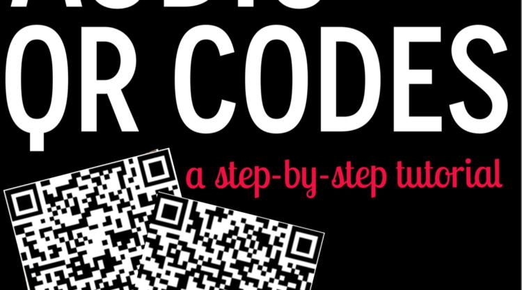 Making Audio QR Codes {A Step-by-step Tutorial}