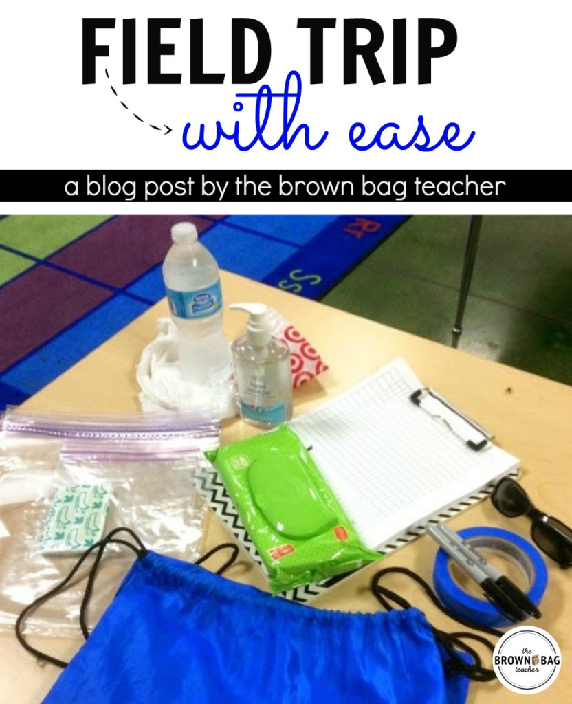 Field trip with ease the brown bag teacher