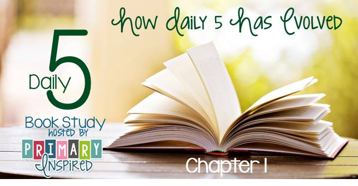 Daily 5 Book Study: Chapter 1
