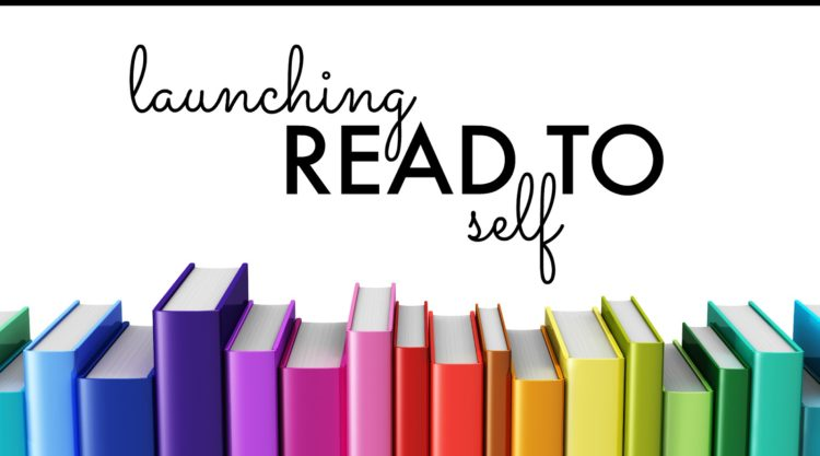Launching Read to Self: Daily 5, Chapter 5