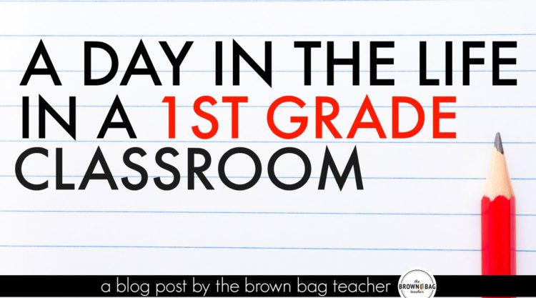 1st Grade Schedule: A Day in the Life