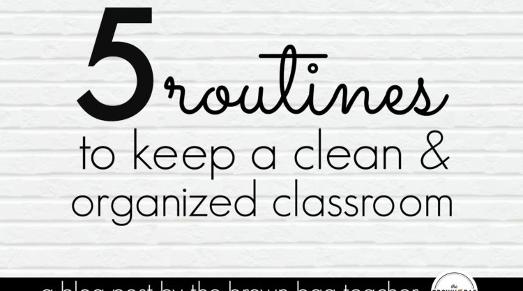 5 Tips for an Organized Classroom